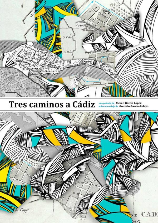 Tres caminos a Cádiz De Rubén García López con Gonzalo García Pelayo