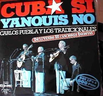 Cuba si Yankis no Carlos Puebla