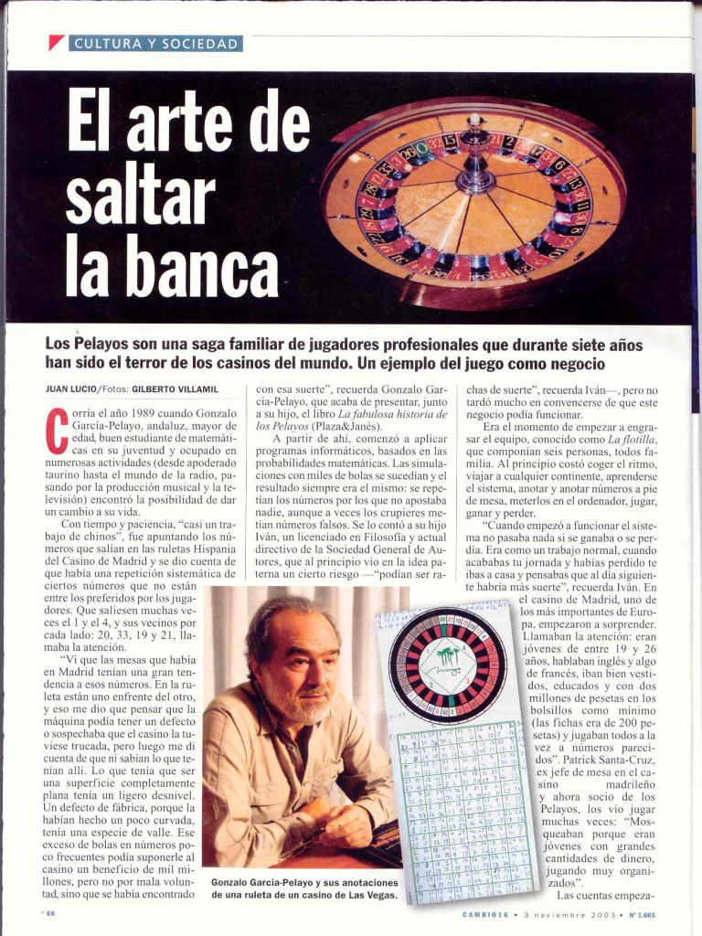 CAMBIO 16 2003 Los Pelayos el Arte de saltar la banca