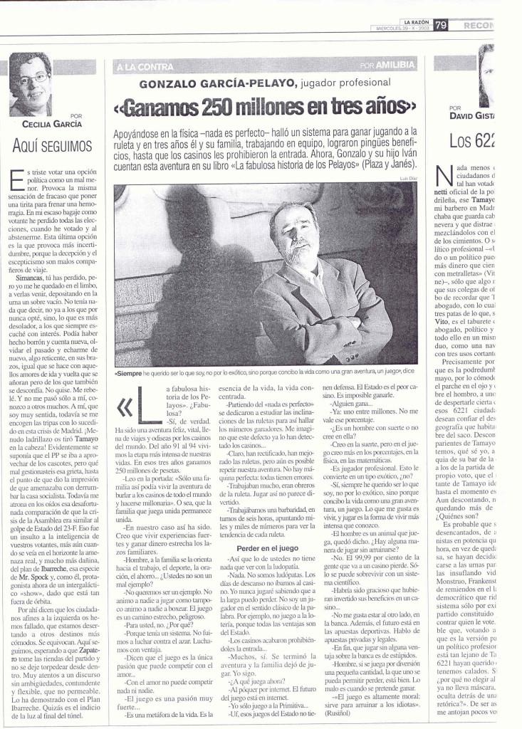 Lo sPelayos GANAMOS 250 MILLONES LA RAZON 29 OCTUBRE 2003