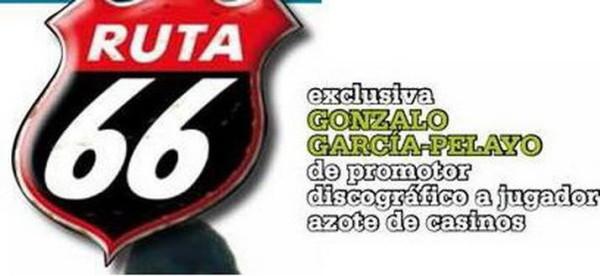 Ruta 66 Gonzalo García Pelayo azote de los casinos